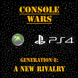CONSOLE WARS: Generation 8