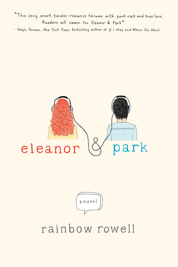Eleanor and Park by Rainbow Rowell is a great summer read.