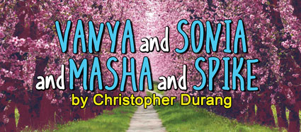What Is In a Name: Vanya and Sonia and Masha and Spike