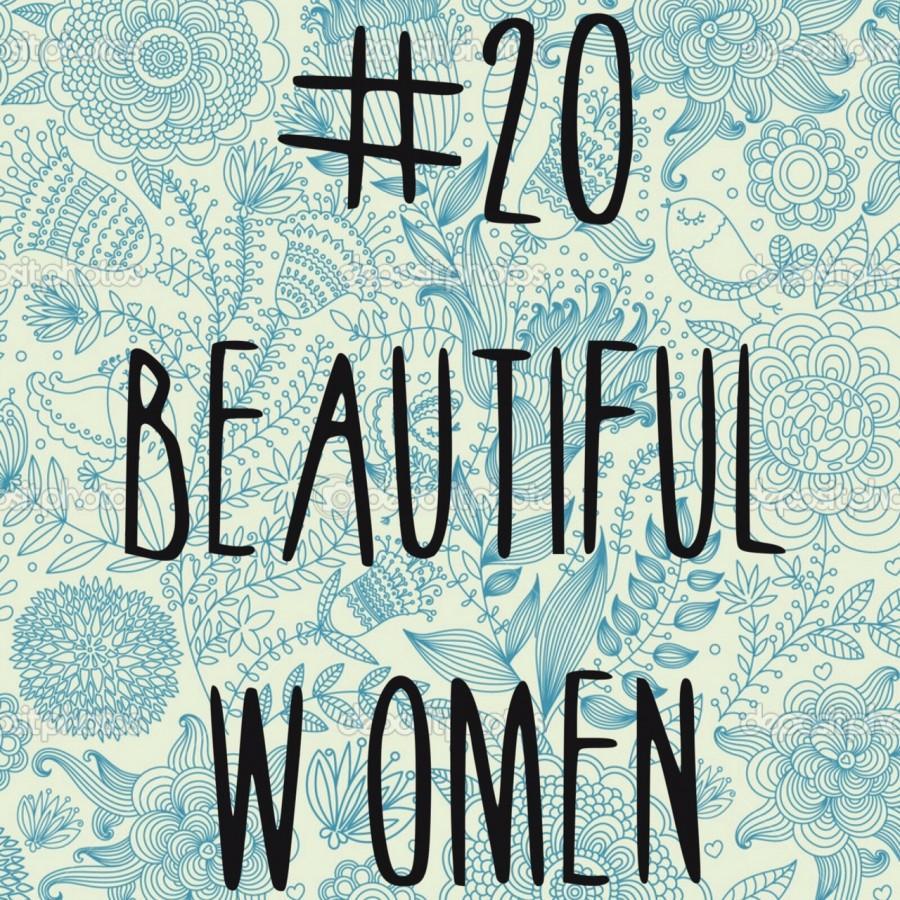20 Beautiful Women Challenge