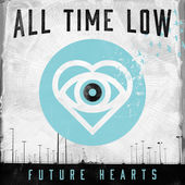 Future Hearts from All Time Low is the bands latest album.