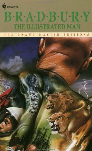 The Illustrated Man by Ray Bradbury