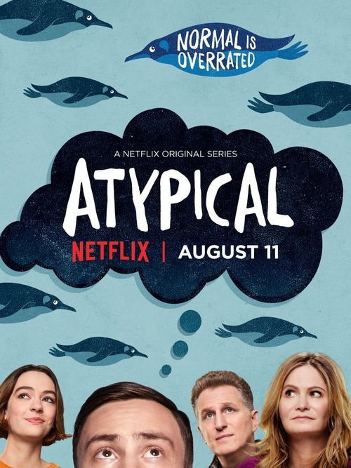 Poster for the Netflix™ Original Series 'Atypical'