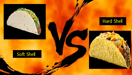 Soft or Hard Shells? Let's Taco 'Bout It