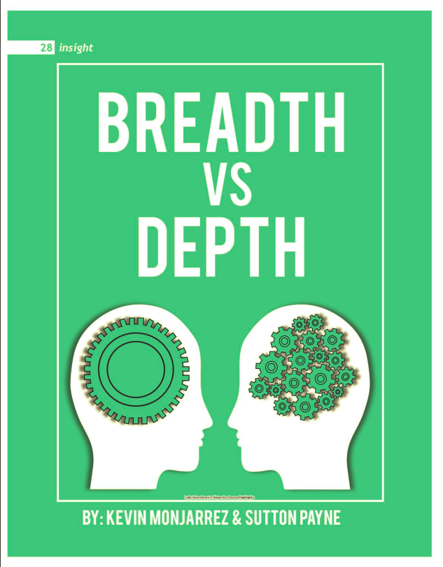 Issue 1: Breadth vs. Depth