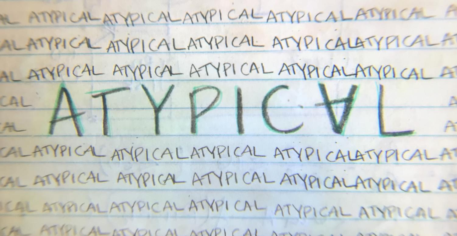 Atypical is about a boy on the spectrum searching for love and acceptance.