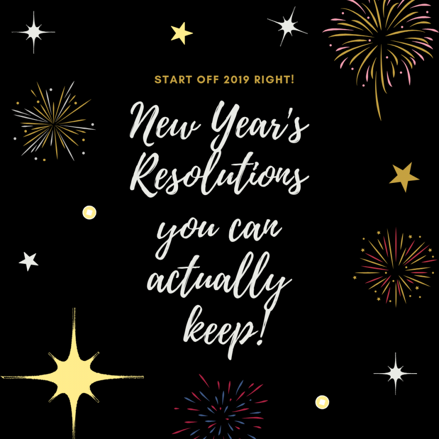 A list of four New Year's Resolutions that you can actually keep!