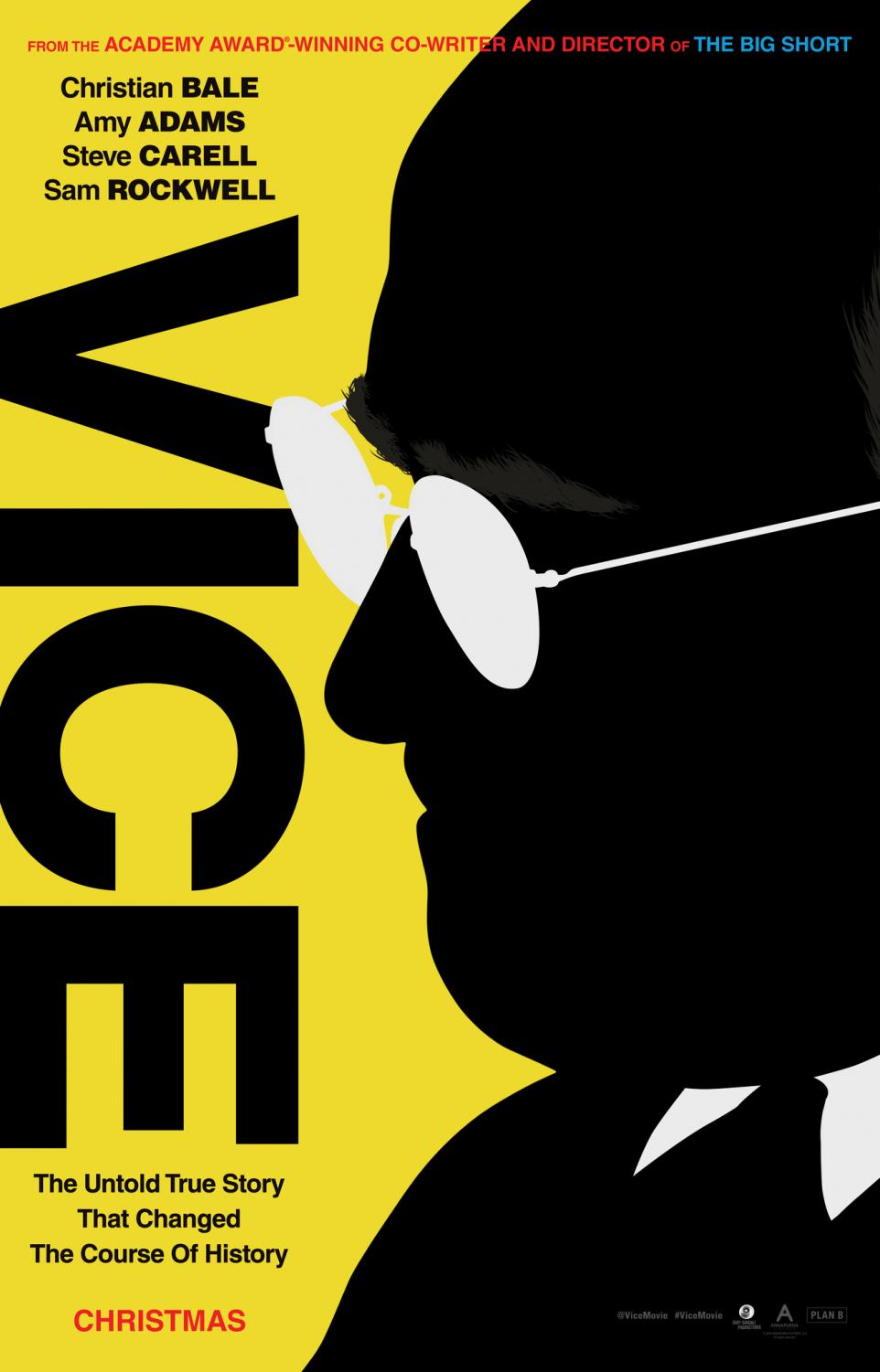 Vice is a comedic biopic from director Adam McKay.