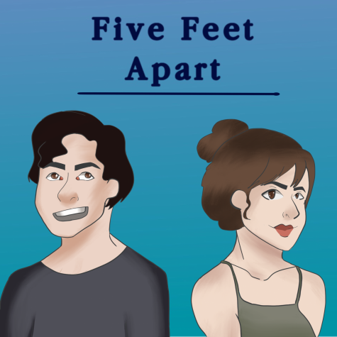 Five Feet Apart Brings Everyone Closer Together