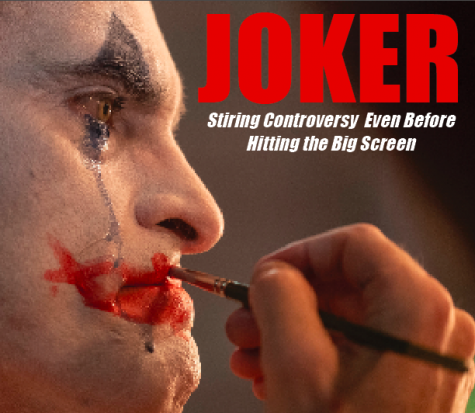 """Joker"": A Source of Controversy On and Off the Silver Screen"