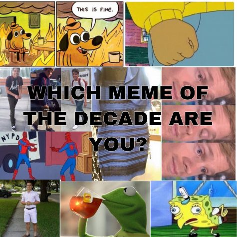 Forever In Our Meme-ories: Which Meme Are You?
