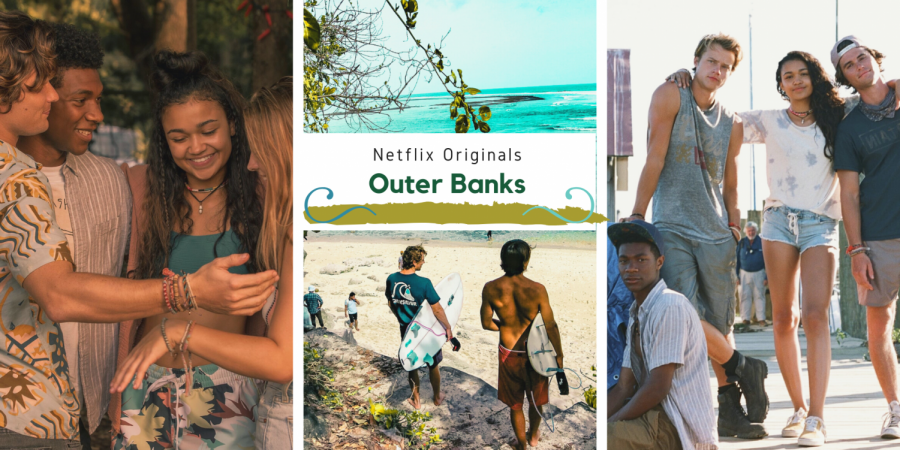 Outer+Banks+makes+headlines+being+in+the+Top+10+on+Netflix+in+the+U.S