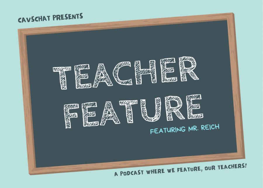 CavsChat: Teacher Feature - Mr. Reich