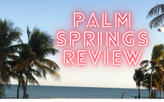 Palm Springs is a Hulu original movie that came out July 10, 2020.