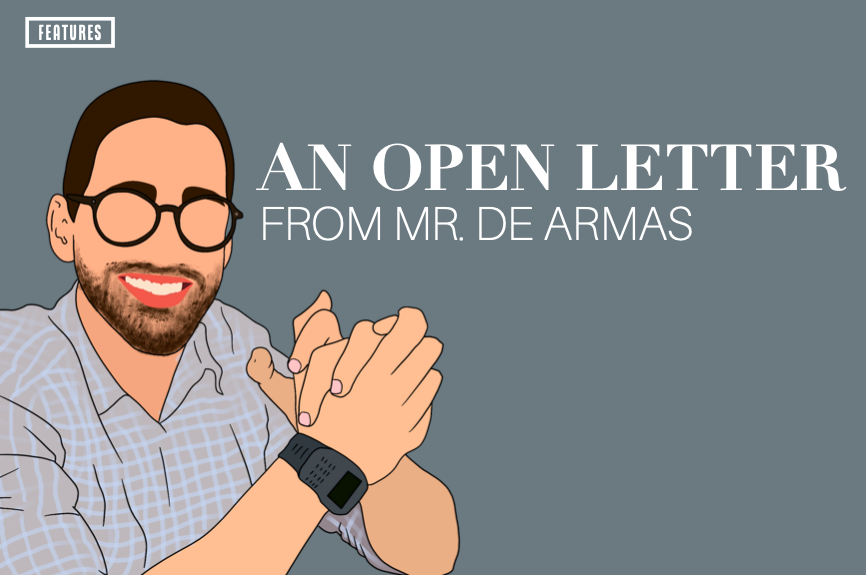 An Open Letter: Mr. De Armas