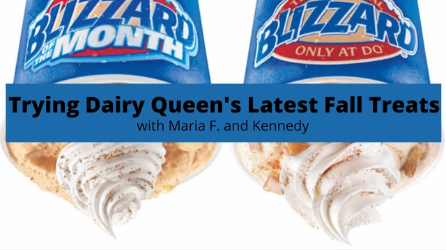 Trying+Dairy+Queen%E2%80%99s+Latest+Fall+Treats