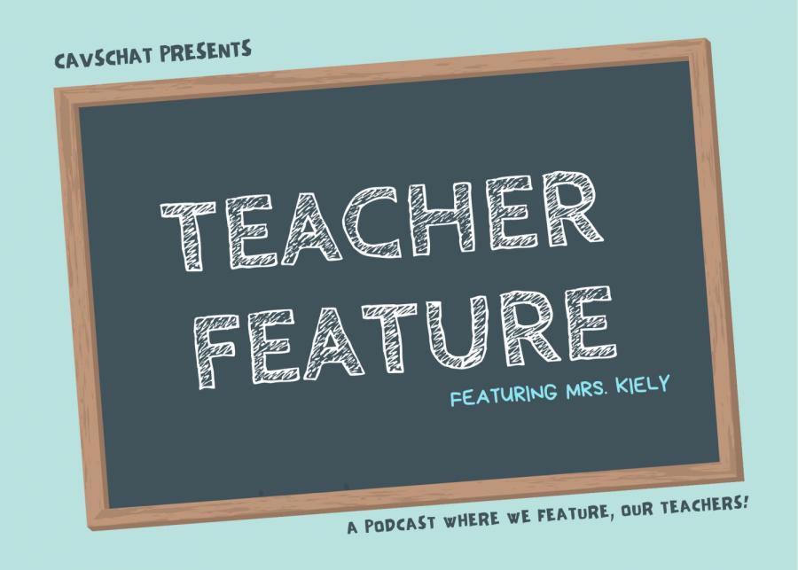 CavsChat: Teacher Feature - Mrs. Kiely