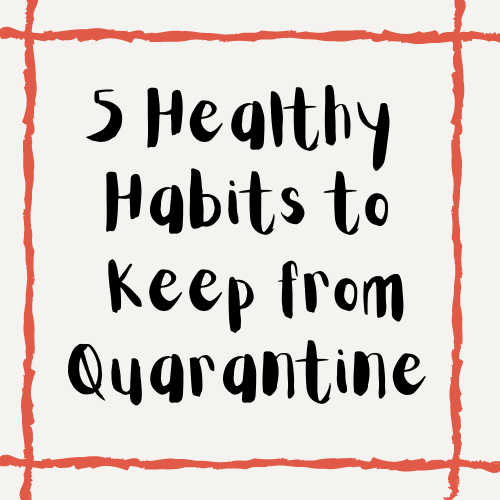 Here are 5 healthy habits that we should continue even after quarantine.