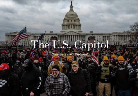 The U.S Capitol: Storming & Riots Explained