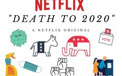 "Caption: ""Death to 2020"" is a netflix original that used comedy to display all of the history that was made in the extremely unpredictable year, 2020."