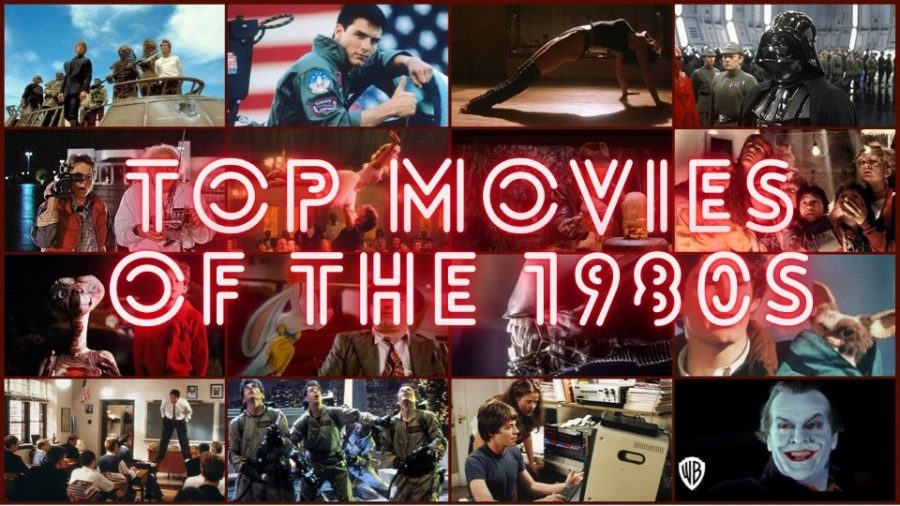 Top Movies of The 1980s