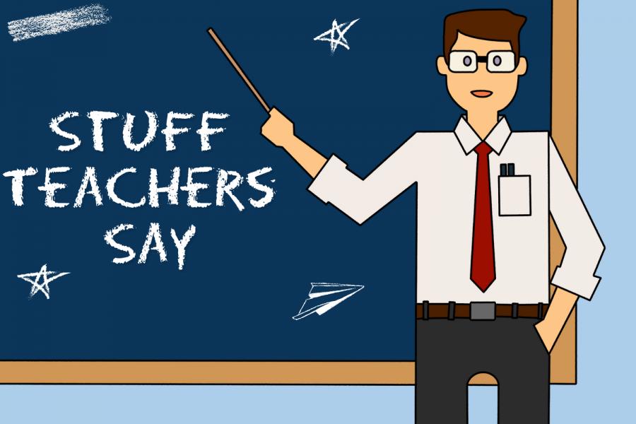 Stuff+Teachers+Say