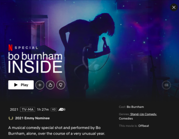 """Bo Burnham's """"Inside"""" is featured on Netflix as a 2021 Emmy Nominee, after coming out as a Netflix Original on May 30, 2021."""